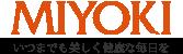MIYOKI 三代喜 みよき いつまでも美しく健康な毎日を